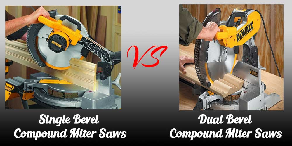 Single vs Double Bevel Miter Saws