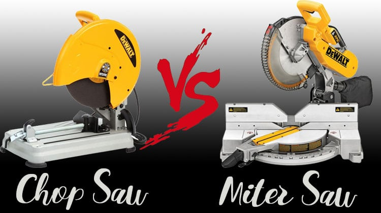 Chop Saw vs Miter Saw