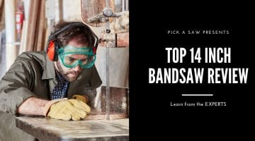 Best 14 Inch Bandsaw For The Money